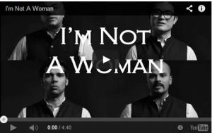 I am not a Woman