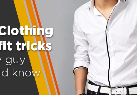 clothing fit tricks