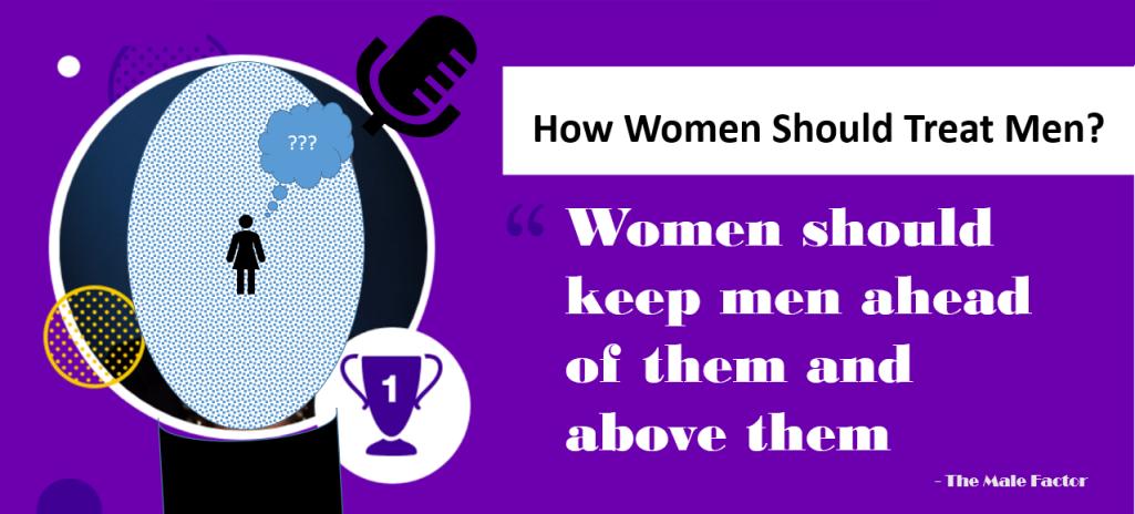 How women should treat men